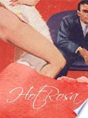 Hot Rosa