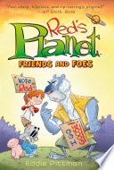 Friends and Foes  Red s Planet Book 2