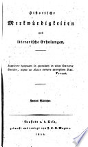 Historische Merkwürdigkeiten und literarische Erholungen. [Edited by C. A. Vulpius.]