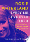 Every Lie I ve Ever Told Book PDF