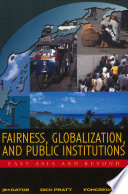 Fairness  Globalization  And Public Institutions