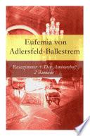 Rosazimmer + Der Amönenhof: 2 Romane - Vollständige Ausgaben