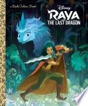 Raya and the Last Dragon Little Golden Book  Disney Raya and the Last Dragon  Book PDF