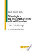Ethnologie - die Wissenschaft vom kulturell Fremden