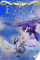Ennara and the Book of Shadows Book PDF
