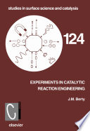 Experiments In Catalytic Reaction Engineering book