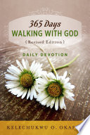 365 Days Walking With God Revised Edition