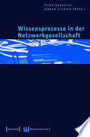 Wissensprozesse in der Netzwerkgesellschaft