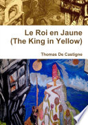 Le Roi en Jaune  The King in Yellow   Paperback