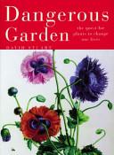 Dangerous Garden The Globe For Many Uses O Heal