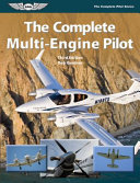 The Complete Multi Engine Pilot