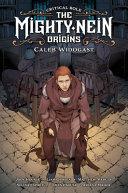 Book Critical Role  the Mighty Nein Origins  Caleb Widogast