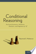 Conditional Reasoning : if a (antecedent) then c (consequent). this type...