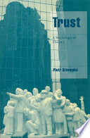 Trust, A Sociological Theory PDF