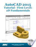 autocad-2015-tutorial-first-level-2d-fundamentals