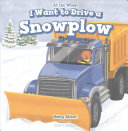 I Want to Drive a Snowplow