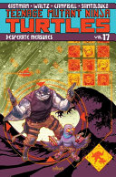 Teenage Mutant Ninja Turtles  Vol  17  Desperate Measures