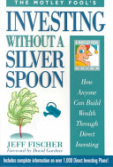 Investing Without a Silver Spoon