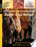 Bryce Canyon and Zion National Parks  Danger in the Narrows