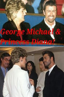 George Michael And Princess Diana