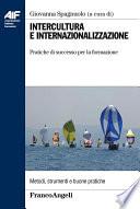 Intercultura e internazionalizzazione  Pratiche di successo per la formazione