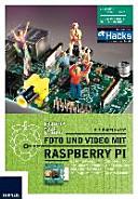 Foto und Video mit Raspberry Pi