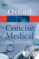 Concise Medical Dictionary Entries On All Aspects Of Medical