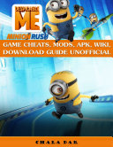Despicable Me Minion Rush Game Cheats  Mods  Apk  Wiki  Download Guide Unofficial