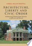 Architecture  Liberty and Civic Order