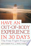 Have an Out of Body Experience in 30 Days