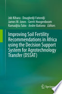 Improving Soil Fertility Recommendations in Africa using the Decision Support System for Agrotechnology Transfer  DSSAT