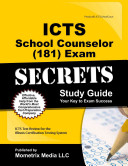 ICTS School Counselor  181  Exam Secrets Study Guide