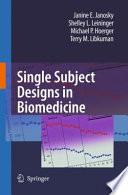 Single Subject Designs in Biomedicine