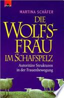 Die Wolfsfrau im Schafspelz