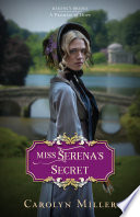 Miss Serena's Secret Too Flirtatious Earl With Her Heart?