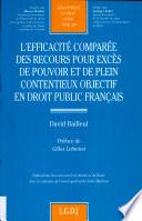 L Efficacit Compar E Des Recours Pour Exc S De Pouvoir Et De Plein Contentieux Objectif En Droit Public Fran Ais
