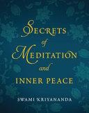 Secrets of Meditation and Inner Peace In Seed Thoughts And Affirmations That Readers