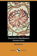 Decorative Needlework Illustrated Edition Dodo Press