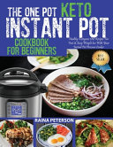The One Pot Keto Instant Pot Cookbook For Beginners