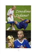 Zinedine Zidane!