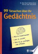 99 Tatsachen über Ihr Gedächtnis