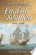 The Social History of English Seamen  1485 1649