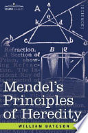 Mendel's Principles of Heredity