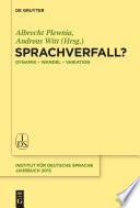Sprachverfall? [electronic resource] : Dynamik - Wandel - Variation.