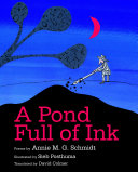 A Pond Full of Ink