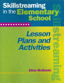 Skillstreaming in the Elementary School Lesson Plans and Activities  Book and CD