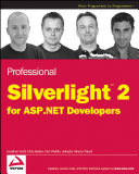 Professional Silverlight 2 For Asp Net Developers book