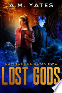 Lost Gods  Summoners Book Two
