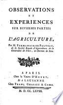 Observations Et Expériences Sur Diverses Parties de L'agriculture