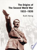 The Origins of the Second World War 1933 1939